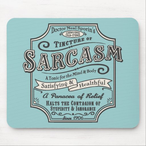 Old Tyme Sarcasm Mouse Pads