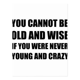 Old Wise Young Crazy Postcard