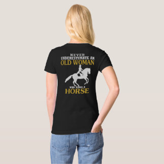 Old Woman Rides Horse T-Shirt