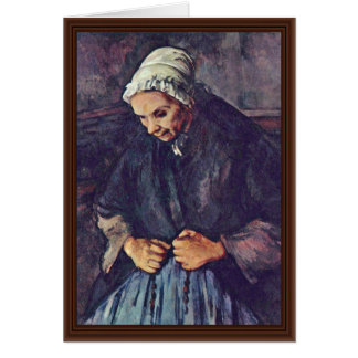 Old Woman With Rosary By Paul Cézanne Card