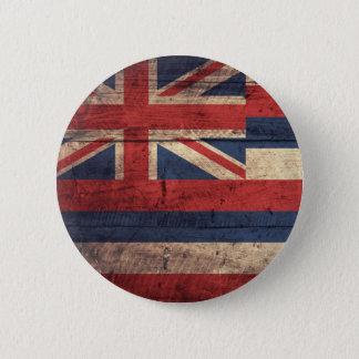 Old Wood Hawaii Flag; 6 Cm Round Badge