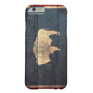 Old Wooden Wyoming Flag Barely There iPhone 6 Case