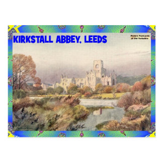 OLD YORKSHIRE - KIRKSTALL ABBEY, LEEDS POSTCARD