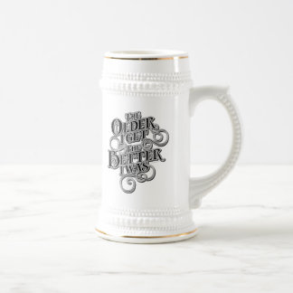 Older Better Beer Stein