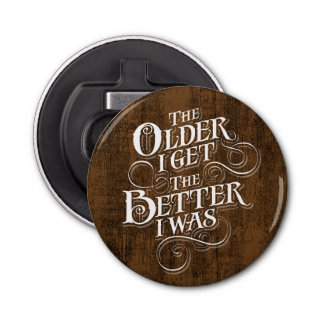 Older Better Bottle Opener