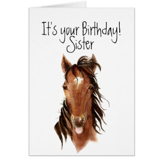 Older Sister Birthday Horse Sticking out Tongue Greeting Card