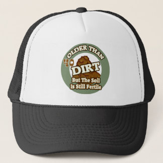 Older Than Dirt 40th Birthday Gifts Trucker Hat