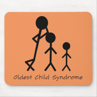 Oldest child syndrome funny mousepad