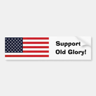 oldglory Support Old Glory Bumper Stickers