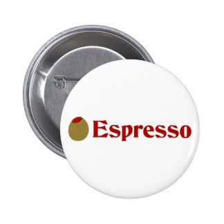 Olive (I Love) Espresso Pinback Buttons