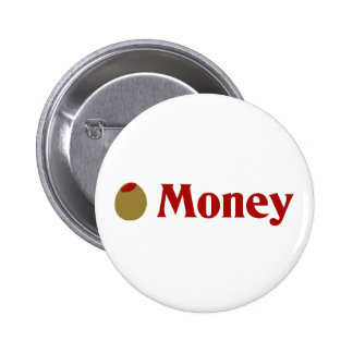 Olive (I Love) Money Pins