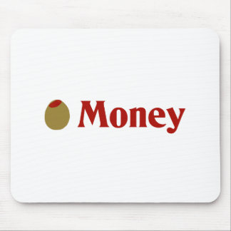 Olive I Love Money Mouse Pad