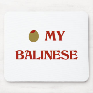 Olive (I Love) My Balinese Mouse Pads