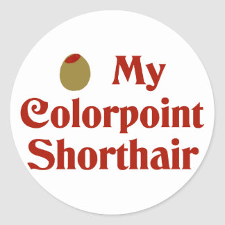 Olive (I Love) My Colorpoint Shorthair Round Sticker