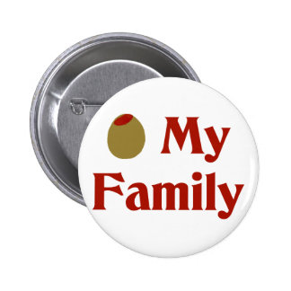 Olive (I Love) My Family Pinback Buttons