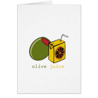 Olive Juice Greeting Card