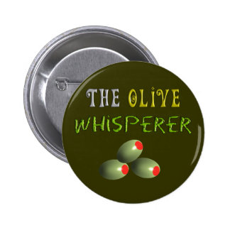 """Olive Lovers Gifts """"The Olive Whisperer"""" 6 Cm Round Badge"""