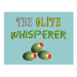 "Olive Lovers Gifts ""The Olive Whisperer"" Post Card"