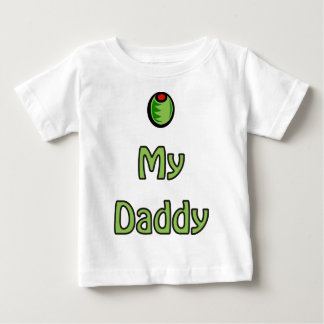 Olive My Daddy Shirt