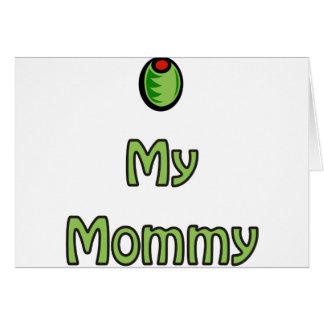 Olive My Mummy Greeting Card