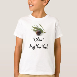 """Olive"" My Yia Yia! T-Shirt"