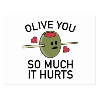 Olive You So Much It Hurts Postcard