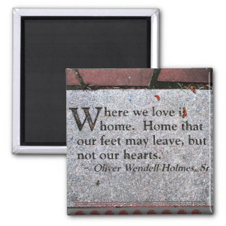 Oliver Wendell Holmes Quote Magnet