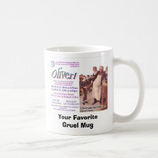 Oliver!, Your Favorite Gruel Mug