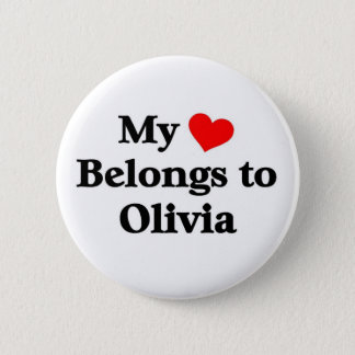 Olivia has my heart 6 cm round badge