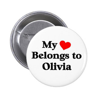 Olivia has my heart pinback buttons