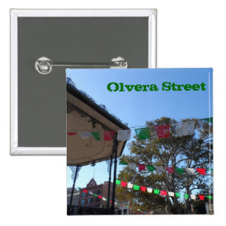 Olvera Street- Los Angeles 15 Cm Square Badge