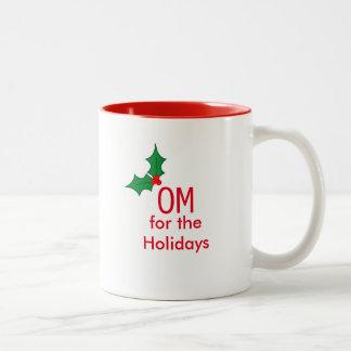 """""""OM for the Holidays"""" Mug"""