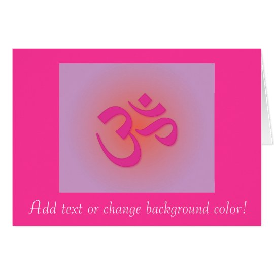 Om, in pink and orange card