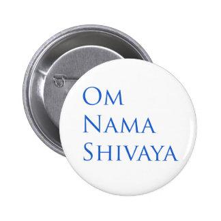 Om Nama Shivaya Pinback Button