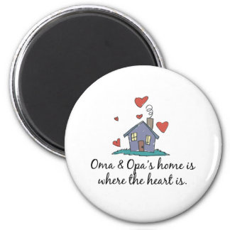 Oma and Opa's Home is Where the Heart is 6 Cm Round Magnet