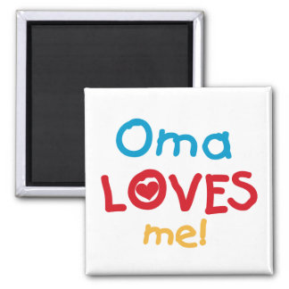 Oma Loves Me T-shirts and Gifts Magnet