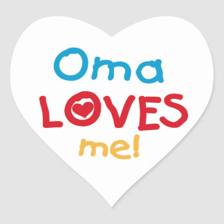 Oma Loves Me T-shirts and Gifts Heart Sticker
