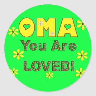 Oma YOU ARE LOVED-Mother's Day Gifts Round Sticker