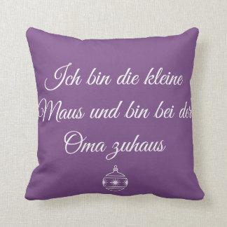 Oma Zuhaus ~Oma's House Cushion
