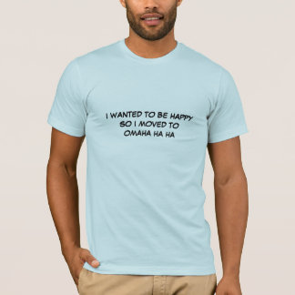 OMAHA HA HA - shirt