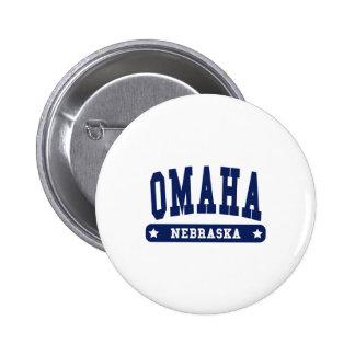 Omaha Nebraska College Style tee shirts Pinback Buttons