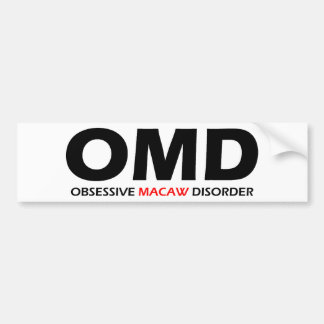 OMD - Obsessive Macaw Disorder Bumper Sticker
