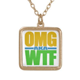 OMG aka WTF custom necklace
