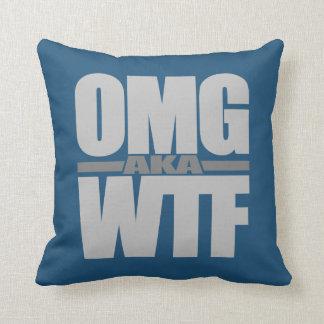 OMG aka WTF custom throw pillow