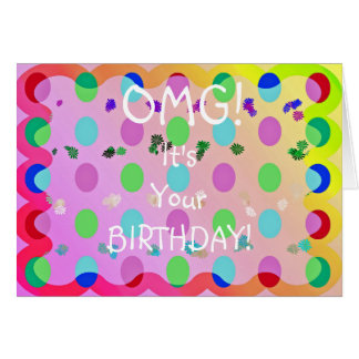 OMG Birthday! Greeting Card