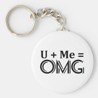 OMG Equation. You + Me = O.M.G. Basic Round Button Key Ring