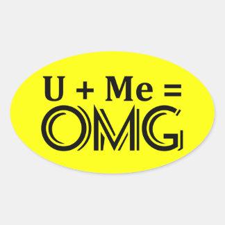 OMG Equation. You + Me = O.M.G. Sticker