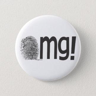 omg fingerprint text 6 cm round badge