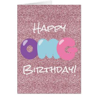 OMG Happy Birthday Glitter Card