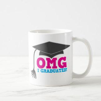 OMG I GRADUATED! great graduation gift Basic White Mug